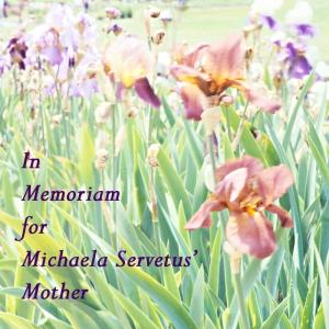 InMemoriamforServetusMother-IrisesMar2112MSO_hi-res-shrp-800x800