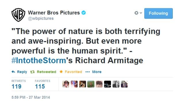 CinemaCon2014--Armitage-quote-re-IntotheStorm_Mar2914WarnerBrosPicturesTweet