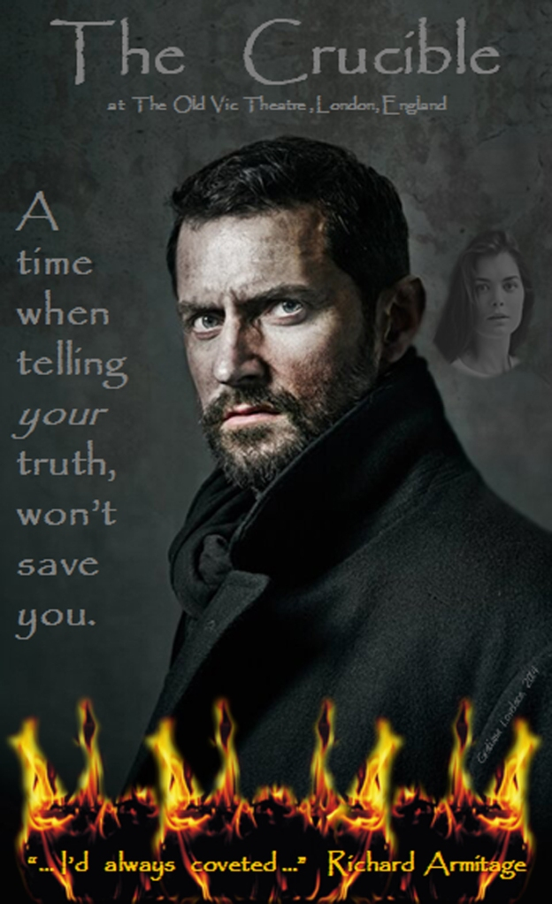 RichardArmitage-IdAlwaysCoveted-quotefor-TheCrucible_Jun0114GratianaLovelace