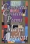 TheCompleteCollectedPoemsofMayaAngelou_RandomHouse_1994_May2814amazoncom
