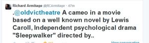 AskArmitage13d-what-is-next-LewisCarrollmovie-cameo-andIndyMovieSleepwaler_Sep1214GratianaLovelaceCap