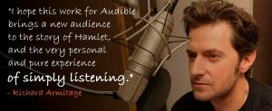 Hamlet--RichardArmitage-quote-listeningMay2114AudibleukTweet-brt