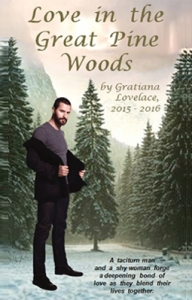 0aa-Love-in-the-Great-Pine-Woods_story-cover_Dec2915byGratianaLovelace_255x399lrev6