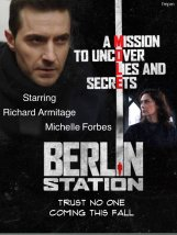 BerlinStation--2016--RichardArmitage-andMichelleForbes-poster-Jul3016byFernandaMatais