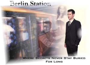 BerlinStation--2016--Wallpaper-collage-byFernanda_Jul3016byFernandaM