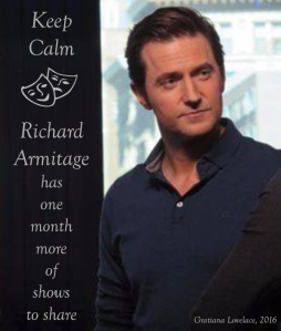 keepcalm-2016-richardarmitage-has-1more-month-ofshows-toshare_nov1816gratianalovelace-final