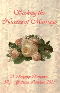 Story cover for Seeking the Niceties of Marriage