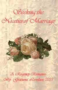 0aaa-Seeking-the-Niceties-ofMarriage-story-cover-200x309_May-2021byGratianaLovelace
