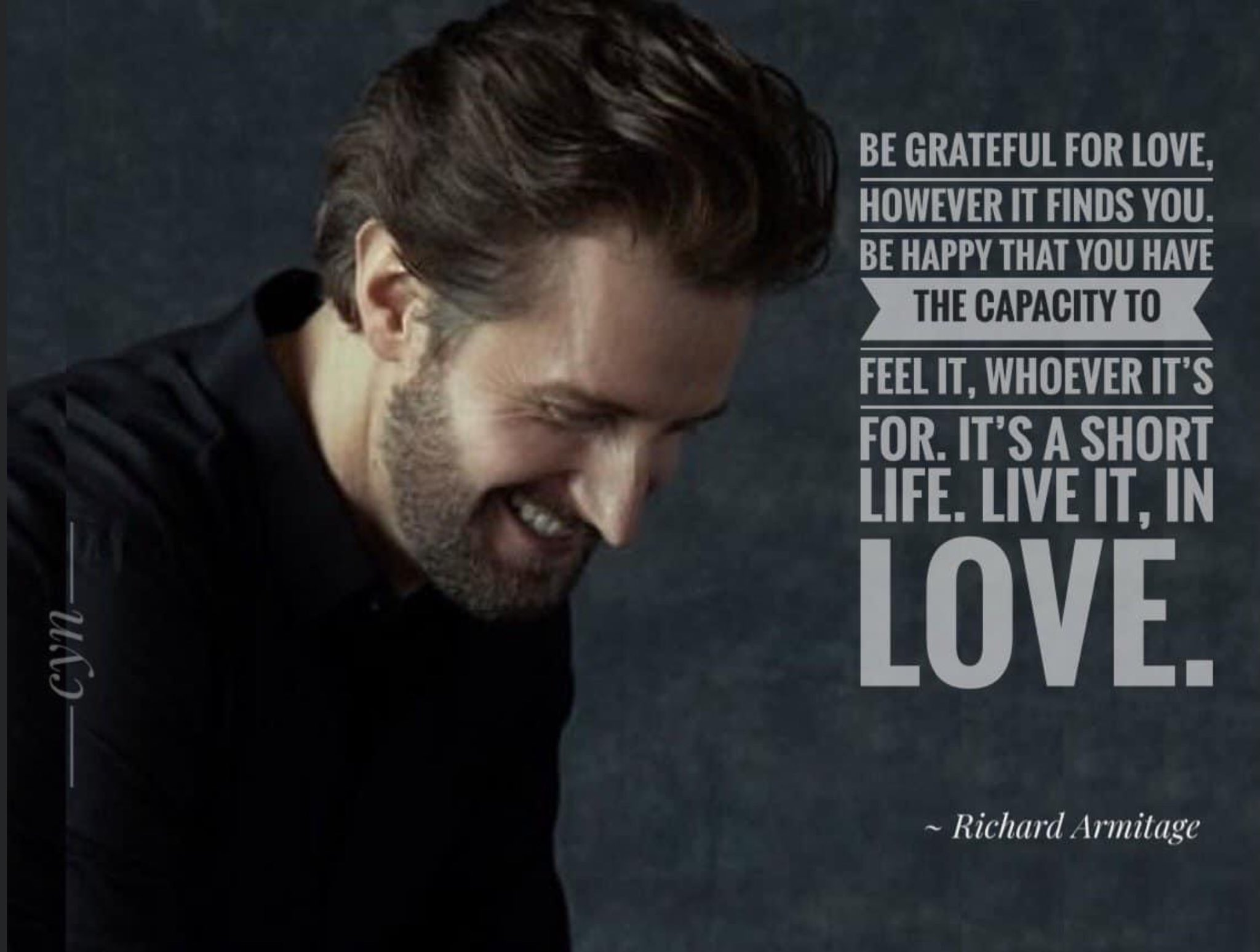 RAwallpaper--2020x--RichardArmitage-smiling-down-with-quote-about-love_May18_2021byCyn-viaFranMiddaugh
